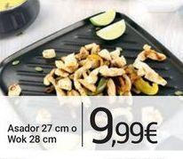 Oferta de Asador 27 cm o Wok 28 cm por 9,99€
