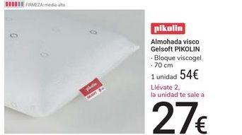 Oferta de Almohada visco Gelsoft Pikolin por 54€