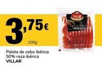 Oferta de Paleta ibérica de cebo Villar por 3,75€