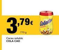 Oferta de Cacao soluble Cola Cao por 3,79€