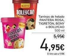 Oferta de Tarrina de helado PANTERA ROSA, TIGRETÓN, BONY o BOLLYCAO por 4,95€