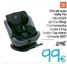 Oferta de Silla de auto Volta FIX  por 99€
