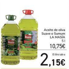 Oferta de Aceite de oliva Suave o Sumum LA MASÍA por 10,75€