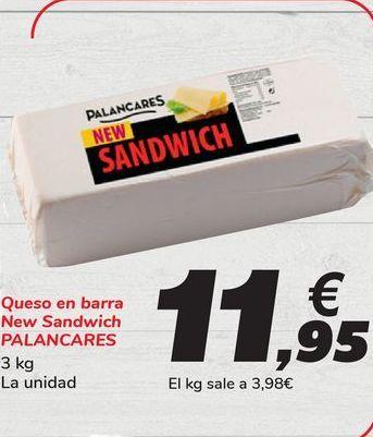 Oferta de Queso en barra New Sandwich PALANCARES por 11,95€