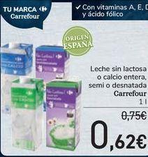 Oferta de Leche sin lactosa o calcio entera, semi o desnatada Carrefour  por 0,62€