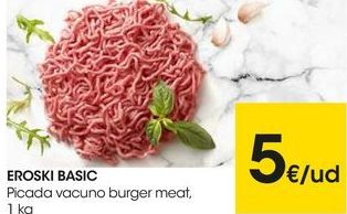 Oferta de Carne picada de vacuno eroski por 5€