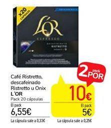 Oferta de Café Ristretto, descafeinado Ristretto u Onix l'or por 6,55€