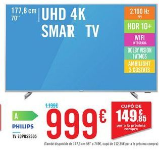 Oferta de TV 70PUS8505 PHILIPS por 999€