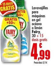 Oferta de Detergente lavavajillas Fairy por 4,99€