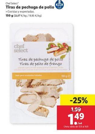 Oferta de Tiras de pechuga de pollo chef select por 1,49€