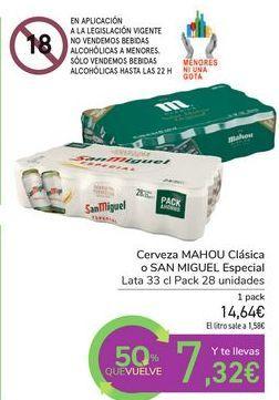 Oferta de Cerveza MAHOU Clásica o SAN MIGUEL Especial por 14,64€