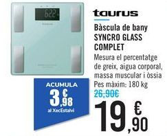 Oferta de Báscula de baño SYNCRO GLASS COMPLET Taurus  por 19,9€