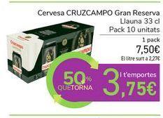 Oferta de Cerveza CRUZCAMPO Gran Reserva por 7,5€