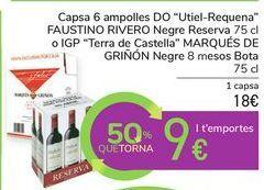"""Oferta de Caja 6 botellas D.O. """"Utiel-Requena"""" FAUSTINO RIVERO Tinto Reserva o IGP """"Tierra de Castilla"""" MARQUÉS DE GRIÑÓN Tinto 8 meses Barrica por 18€"""