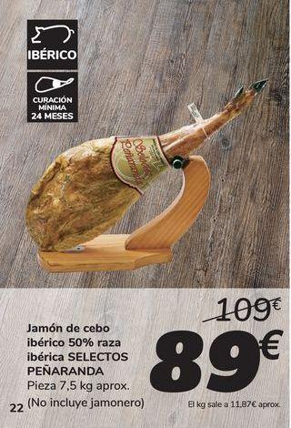 Oferta de Jamón de cebo ibérico 50% raza ibérica SELECTOS PEÑARANDA por 89€