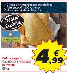 Oferta de Pollo campero CALIDAD Y ORIGEN Carrefour por 4,99€