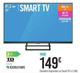 Oferta de TV K32DLX10HS TD SYSTEMS por 149€