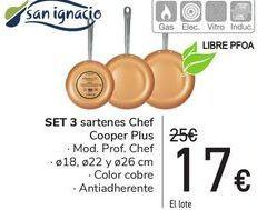 Oferta de SET 3 Sartenes Chef Cooper Plus  por 17€