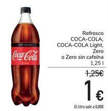 Oferta de Refresco COCA-COLA, COCA-COLA light, Zero o Zero sin cafeína  por 1€