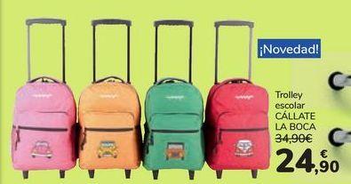 Oferta de Trolley escolar CÁLLATE LA BOCA por 24,9€