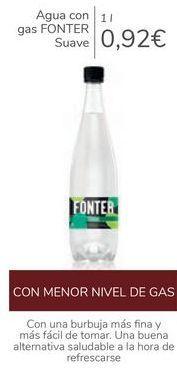 Oferta de Agua con gas FONTER Suave  por 0,92€
