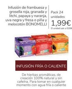 Oferta de Infusión de frambuesa y grosella roja, granada y litchi, papaya y naranja, uva negra y fresa o piña y melocotón BONOMELLI por 1,99€
