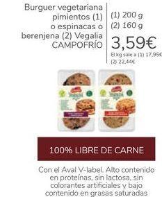 Oferta de Burguer vegetariana pimientos o espinacas o berenjena Vegalia CAMPOFRÍO por 3,59€