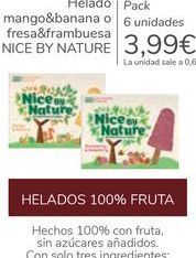 Oferta de Helado mango&banana o fresa&frambuesa NICE BY NATURE por 3,99€