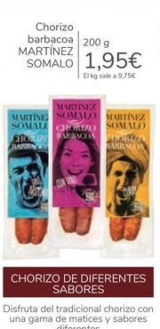 Oferta de Chorizo barbacoa MARTÍNEZ SOMALO por 1,95€