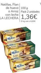 Oferta de Natillas, Flan de huevo o Arroz con leche LA LECHERA por 1,36€
