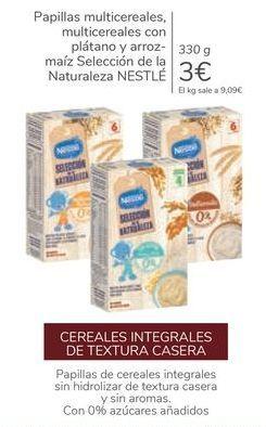 Oferta de Papilla multicereales, multicereales con plátano y arroz-maíz selección de la Naturaleza NESTLÉ  por 3€