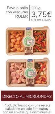 Oferta de Pavo o pollo con verduras ROLER por 3,75€