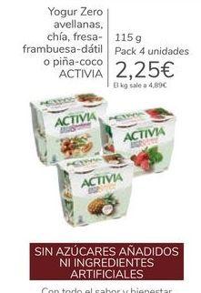 Oferta de Yogur Zero avellanas, chía, fresa-frambuesa-détil o piña-coco ACTIVIA por 2,25€