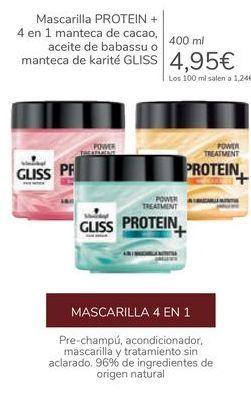 Oferta de Mascarilla PROTEIN + 4 en 1 manteca de cacao, aceite de babassu o manteca de karité GLISS  por 4,95€