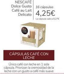 Oferta de Dolce Gusto Café au Lait Delicato NESCAFÉ por 4,25€