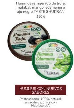 Oferta de Hummus refrigerado de trufa, mutabal, mango, edamame o ajo negro TASTE SHUKRAN por