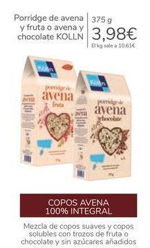 Oferta de Porridge de avena y fruta o avena y chocolate KOLLN por 3,98€