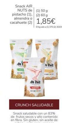 Oferta de Snack AIR NUTS de pistacho, almendra o cacahuete por 1,85€
