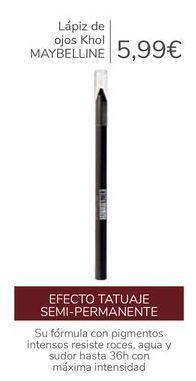 Oferta de Lápiz de ojos Khol MAYBELLINE  por 5,99€