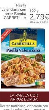 Oferta de Paella valenciana con arroz Bomba CARRETILLA por 2,79€