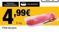 Oferta de Solomillo de cerdo por 4,99€