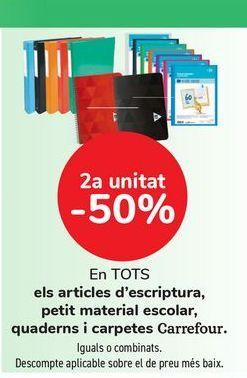 Oferta de En TODOS los artículos de escritura, pequeño material escolar, cuadernos y carpetas Carrefour. por