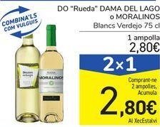 """Oferta de D.O.""""Rueda"""" DAMA DEL LAGO o MORALINOS por 2,8€"""