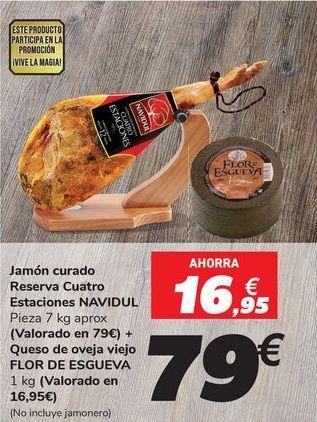 Oferta de Jamón curado Reserva Cuatro Estaciones NAVIDUL + Queso de oveja viejo FLOR DE ESGUEVA por 79€