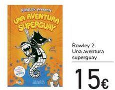 Oferta de Rowley 2 Una Aventura Superguay  por 15€