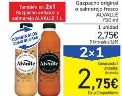 Oferta de Gazpacho original o salmorejo fresco ALVALLE por 2,75€