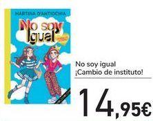 Oferta de No soy igual Cambio de instituto  por 14,95€