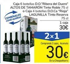 """Oferta de Caja 6 botellas D.O. """"Ribera del Duero"""" ALTOS DE TAMARÓN Tinto Roble o Caja 4 botellas D.O.Ca """"Rioja"""" LAGUNILLA Tinto Reserva por 30€"""