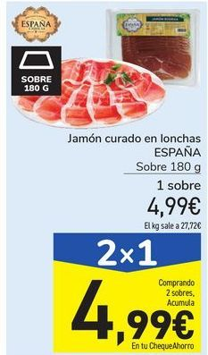 Oferta de Jamón curado en lonchas ESPAÑA por 4,99€