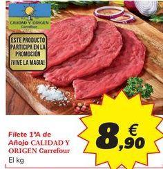 Oferta de Filete 1ªA de Añojo CALIDAD Y ORIGEN Carrefour por 8,9€